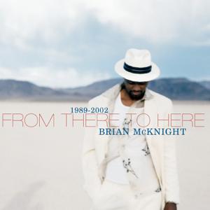 Brian McKnight - 6, 8, 12