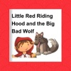 Little Red Riding Hood and the Big Bad Wolf - a Children's Story: A Classic Children's Folk Tale: Children's Classic Fairy Tales 1, Book 2 (Unabridged)