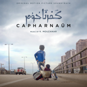 Capharnaüm (Original Motion Picture Soundtrack)