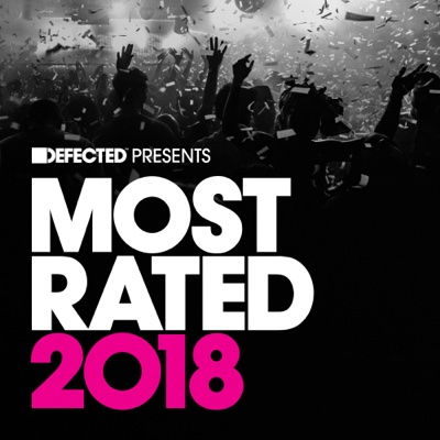 Defected Presents Most Rated 2018 - Various Artists album