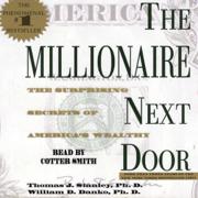 The Millionaire Next Door (Unabridged)