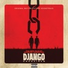 Django Unchained (Original Motion Picture Soundtrack)