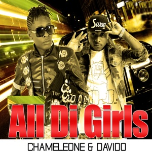 Chameleone & Davido - All Di Girls