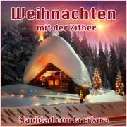 Weihnachten Mit Der Zither - Christmas Instrumental - Rudi Knabl - Rudi Knabl