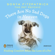 Sonya Fitzpatrick - There Are No Sad Dogs in Heaven: Finding Comfort After the Loss of a Pet (Unabridged)
