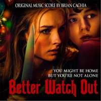 Better Watch Out - Official Soundtrack