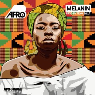 Afro B – Melanin – Single [iTunes Plus AAC M4A]