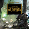 James Swallow - The Flight of The Eisenstein: The Horus Heresy, Book 4 (Unabridged)  artwork