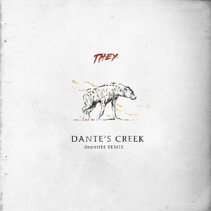 Dante's Creek (deantrbl Remix) - Single Mp3 Download
