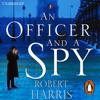Robert Harris - An Officer and a Spy bild