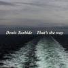 That's the Way (feat. Guitar & Mandolin) - Single ジャケット写真