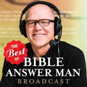 The Best of the Bible Answer Man Broadcast