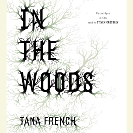 In the Woods: A Novel (Unabridged) - Tana French mp3 download