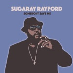 Sugaray Rayford - The Revelator