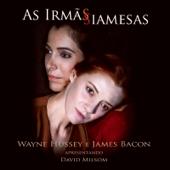 As Irmãs Siamesas-Wayne Hussey & James Bacon