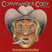 Commander Cody & His Lost Planet Airmen - Riot In Cell Block #9 (Album verison)