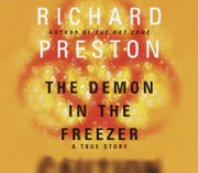 The Demon in the Freezer: A True Story (Unabridged)