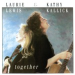 Laurie Lewis & Kathy Kallick - The Touch of the Master's Hand