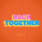 Loote - Back Together