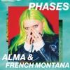 ALMA & French Montana