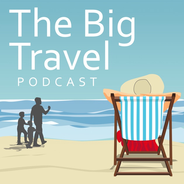 bf764e6e26b The Big Travel Podcast by Lisa Francesca Nand  Travel Journalist and ...