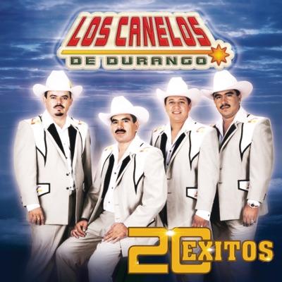 Los Canelos de Durango: 20 Éxitos - Los Canelos de Durango