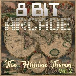 ‎The Hidden Themes, Vol  2 de 8-Bit Arcade