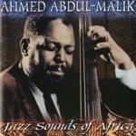 Ahmed Abdul-Malik - African Bossa Nova