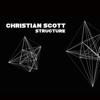 Christian Scott - Structure artwork