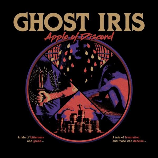 Ghost Iris - Apple of Discord (2019)