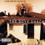 The Dove Shack - Summertime In the LBC