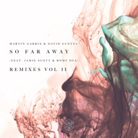 So Far Away (Remixes, Vol. 2) [feat. Jamie Scott & Romy Dya] - EP Mp3 Download
