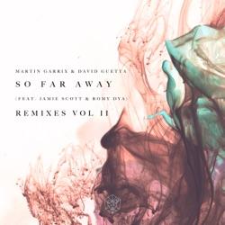 So Far Away Remixes Vol 2 feat Jamie Scott Romy Dya EP