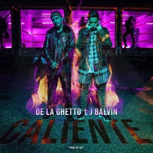 De La Ghetto – Caliente (feat. J Balvin) – Single [iTunes Plus AAC M4A]