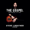 Steve Lukather - The Gospel According to Luke (Unabridged)  artwork