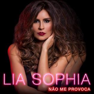 Não Me Provoca – Lia Sophia