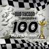 100 Miles N Runnin' (feat. Southfield G) - Single, Duo Tycoon