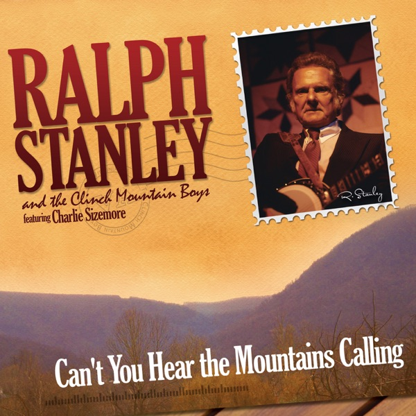 Can't You Hear the Mountains Calling (feat. Charlie Sizemore)