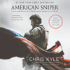 Chris Kyle, Scott McEwen & Jim DeFelice - American Sniper  artwork