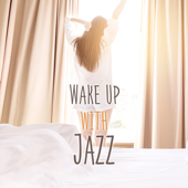 Wake up with Jazz