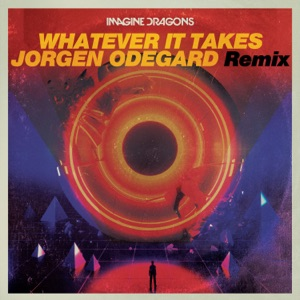 Whatever It Takes (Jorgen Odegard Remix) - Single Mp3 Download