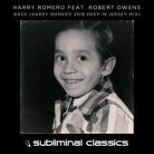 Back (feat. Robert Owens) [Harry Romero 2018 Deep in Jersey Mix] - Harry Romero