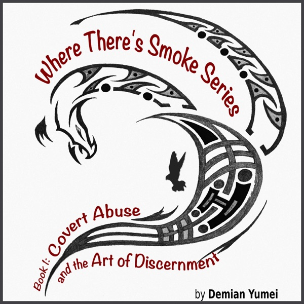 Book 1: Covert Abuse and the Art of Discernment – Keeping the Dream