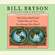 Bill Bryson - Bill Bryson Collector's Edition: Notes from a Small Island, Neither Here Nor There, and I'm a Stranger Here Myself (Abridged)