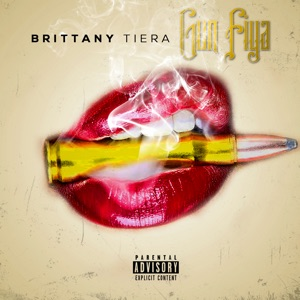 Brittany Tiera - Gun Fiya