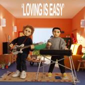 Loving Is Easy (feat. Benny Sings)-Rex Orange County