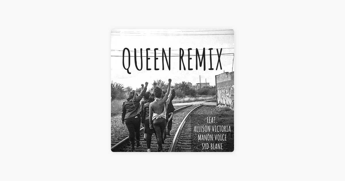Queen (Remix) [feat  Allison Victoria, Manon Voice & Syd Blane] - Single  by Keke Songbird