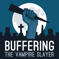 Buffering the Vampire Slayer | A Buffy the Vampire Slayer Podcast podcast