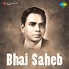 Bhai Saheb (Original Motion Picture Soundtrack)