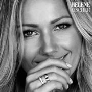 Helene Fischer (Deluxe Version) - Helene Fischer - Helene Fischer